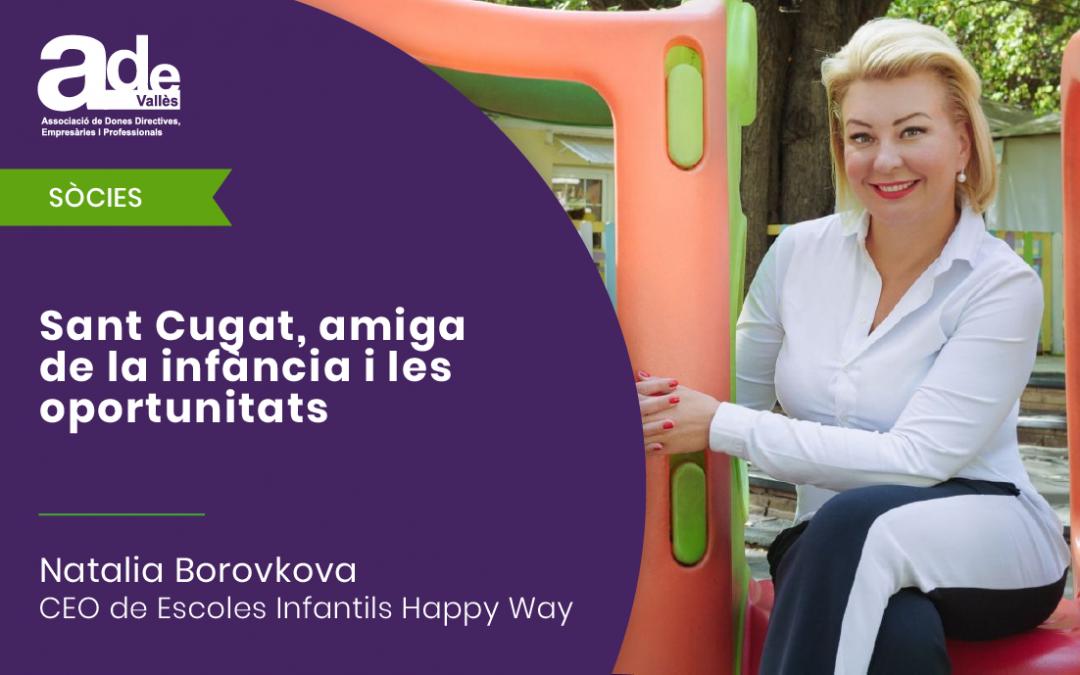 Sant Cugat, amiga de la infància i les oportunitats · Natalia Borovkova
